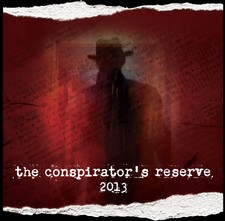 2013 The Conspirator's Reserve